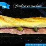 baguette-jambon-cornichons